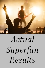 Actual Superfan Results