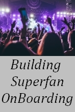 Building Superfan Onboarding