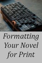 Format Your Novel for Print