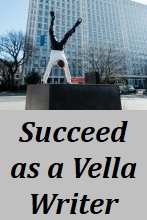 How to Succeed as a Vella Writer